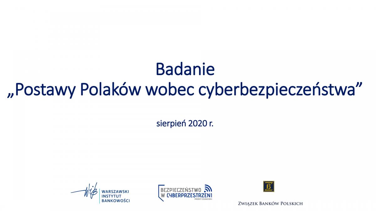 Banki liderami w obszarze bezpieczeństwa, ale Polacy wciąż zbyt beztroscy w cyberprzestrzeni