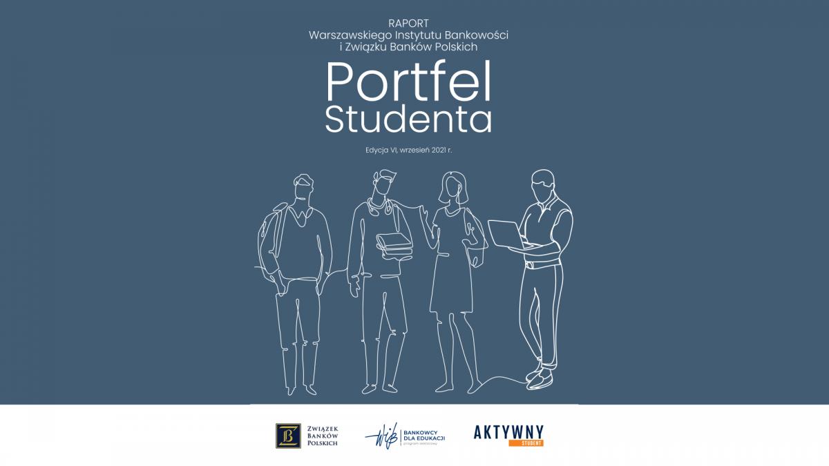 """Raport """"Portfel Studenta 2021"""" - Związek Banków Polskich oraz Warszawski Instytut Bankowości"""